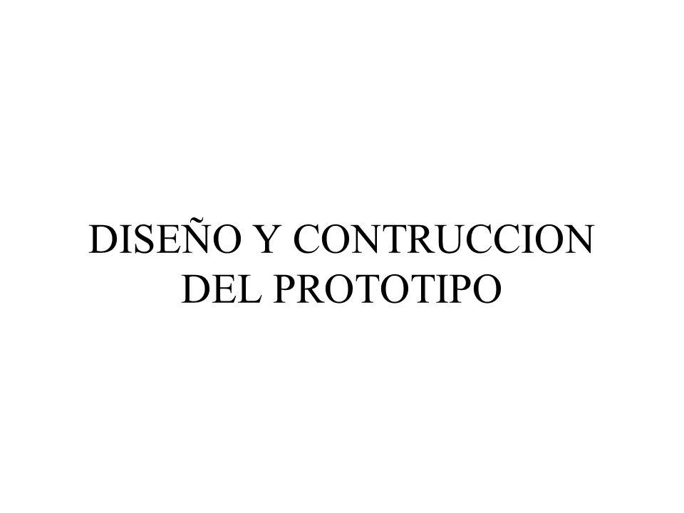DISEÑO Y CONTRUCCION DEL PROTOTIPO