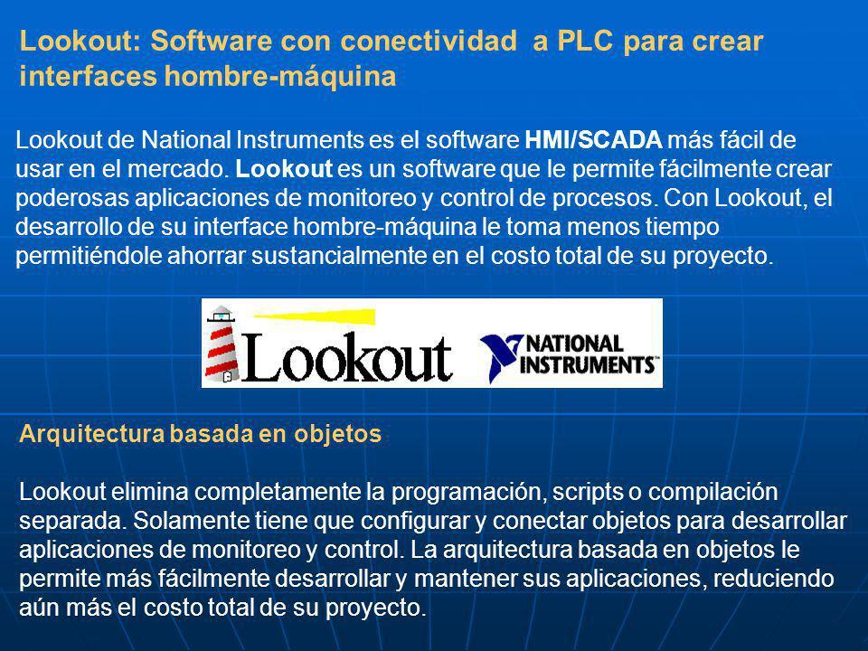 Lookout: Software con conectividad a PLC para crear interfaces hombre-máquina Lookout de National Instruments es el software HMI/SCADA más fácil de usar en el mercado.