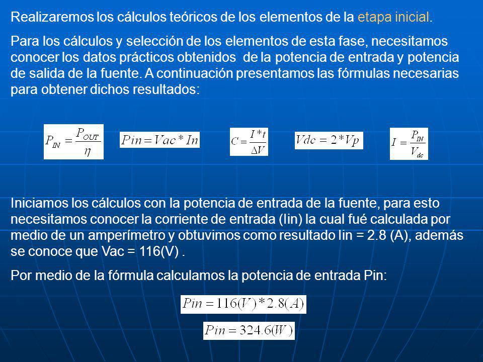 Realizaremos los cálculos teóricos de los elementos de la etapa inicial. Para los cálculos y selección de los elementos de esta fase, necesitamos cono