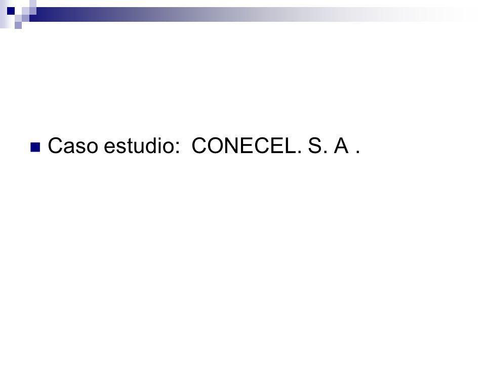 Caso estudio: CONECEL. S. A.
