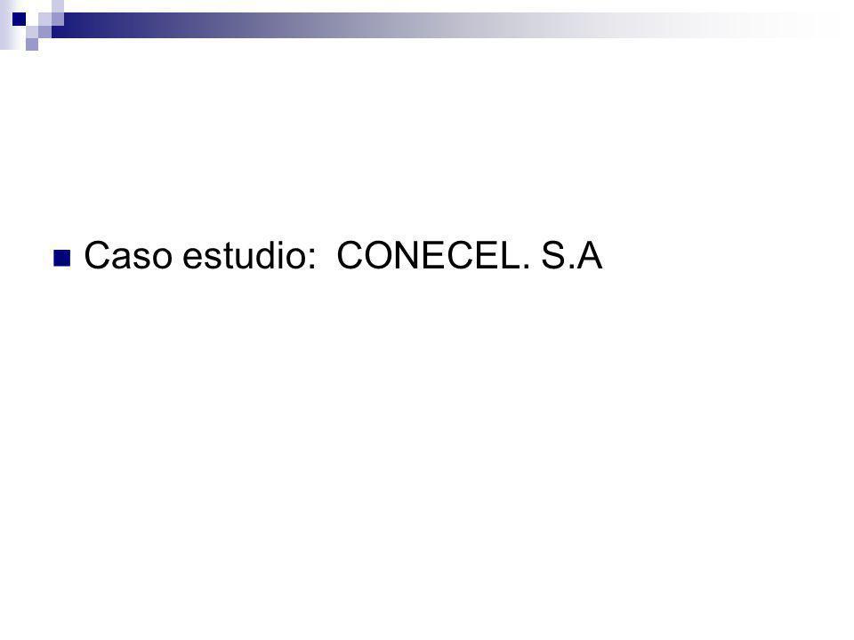 Caso estudio: CONECEL. S.A