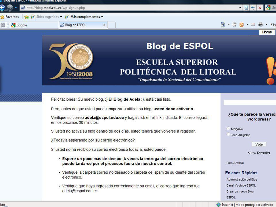 Guayaquil, febrero de 2009 25 Creación y Gestión de Blogs en ESPOL