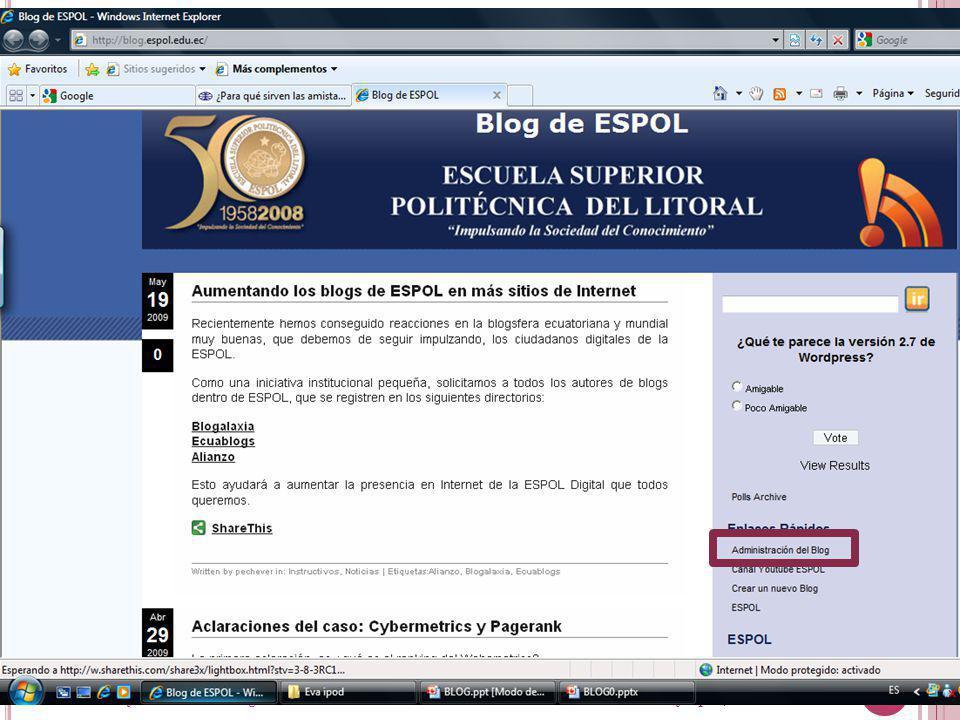 Guayaquil, febrero de 2009 9 Creación y Gestión de Blogs en ESPOL