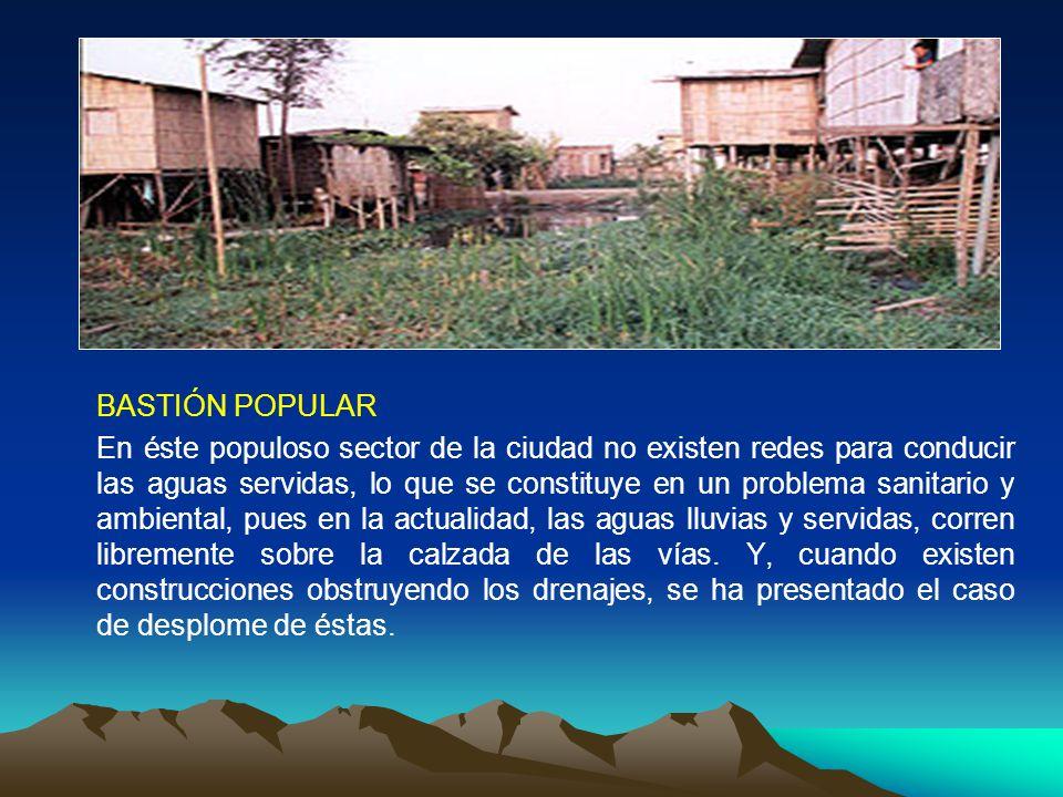 BASTIÓN POPULAR En éste populoso sector de la ciudad no existen redes para conducir las aguas servidas, lo que se constituye en un problema sanitario
