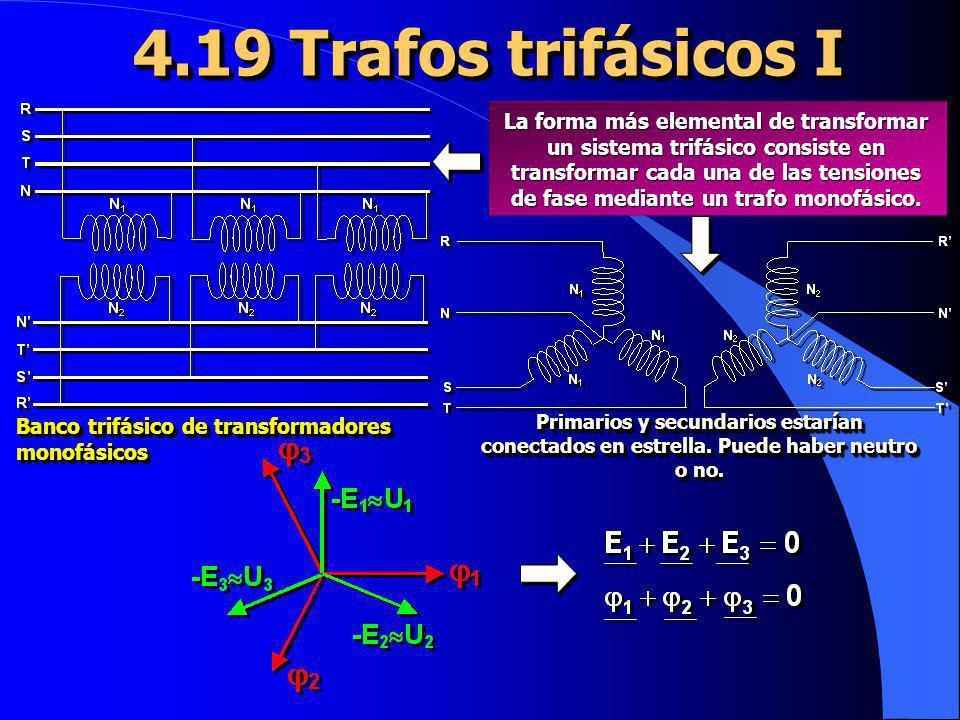La forma más elemental de transformar un sistema trifásico consiste en transformar cada una de las tensiones de fase mediante un trafo monofásico. Ban