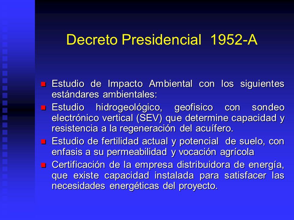 Decreto Presidencial 1952-A Estudio de Impacto Ambiental con los siguientes estándares ambientales: Estudio de Impacto Ambiental con los siguientes es