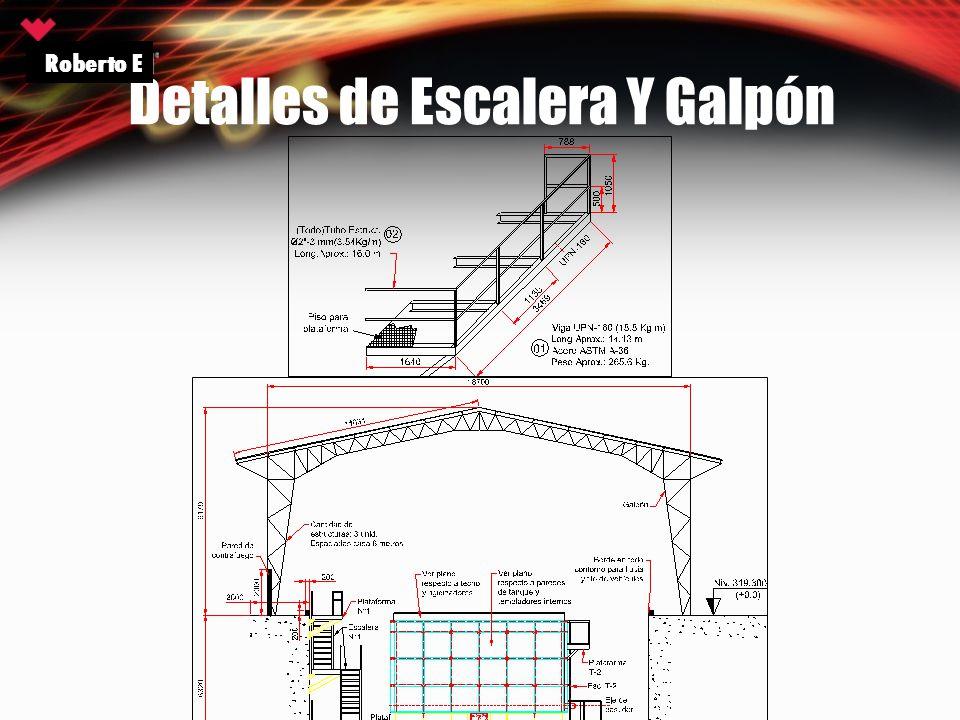 Detalles de Escalera Y Galpón Roberto E