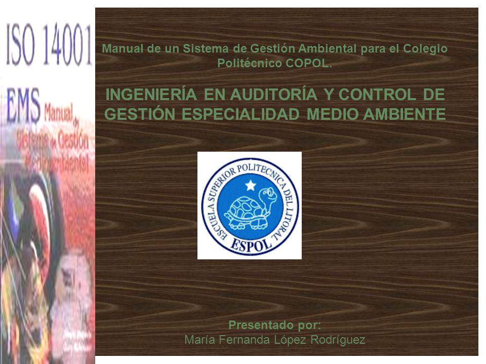 Manual de un Sistema de Gestión Ambiental para el Colegio Politécnico COPOL.
