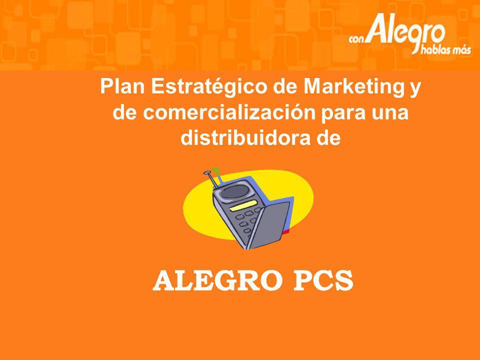 ALEGRO PCS Plan Estratégico de Marketing y de comercialización para una distribuidora de