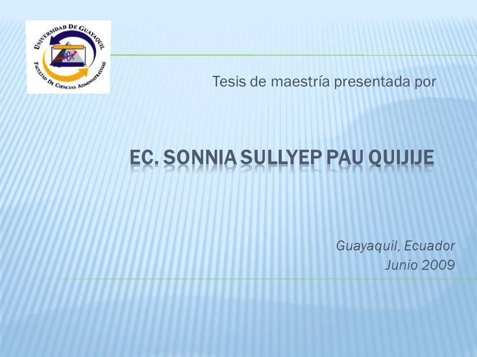 Tesis de maestría presentada por Guayaquil, Ecuador Junio 2009
