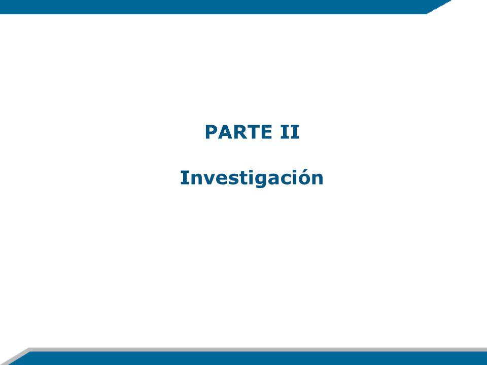 PARTE II Investigación