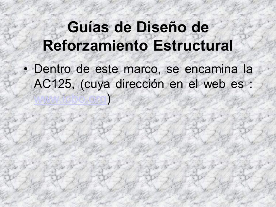 Guías de Diseño de Reforzamiento Estructural Este tipo de falla (dúctil) se detecta con la aparición de fisuras y deformaciones.