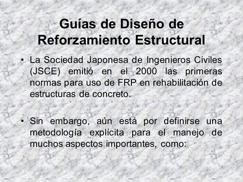 Guías de Diseño de Reforzamiento Estructural ACI norteamericano Comité 440-F desarrolló un documento (ACI 440 F-99, 1999), para proporcionar recomenda