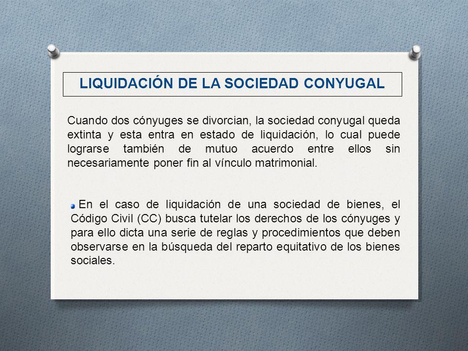 En el caso de liquidación de una sociedad de bienes, el Código Civil (CC) busca tutelar los derechos de los cónyuges y para ello dicta una serie de re