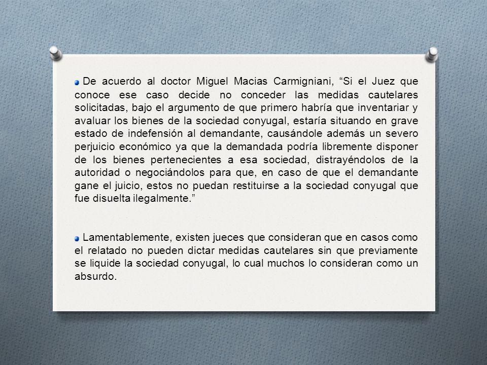 De acuerdo al doctor Miguel Macias Carmigniani, Si el Juez que conoce ese caso decide no conceder las medidas cautelares solicitadas, bajo el argument
