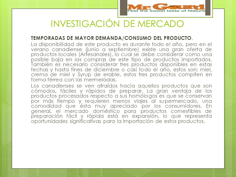 INVESTIGACIÓN DE MERCADO TEMPORADAS DE MAYOR DEMANDA/CONSUMO DEL PRODUCTO.
