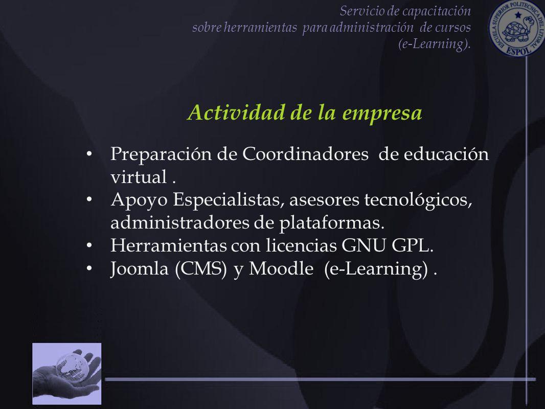 Servicio de capacitación sobre herramientas para administración de cursos (e-Learning). Actividad de la empresa Preparación de Coordinadores de educac