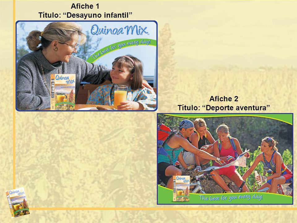 Afiche 1 Título: Desayuno infantil Afiche 2 Título: Deporte aventura