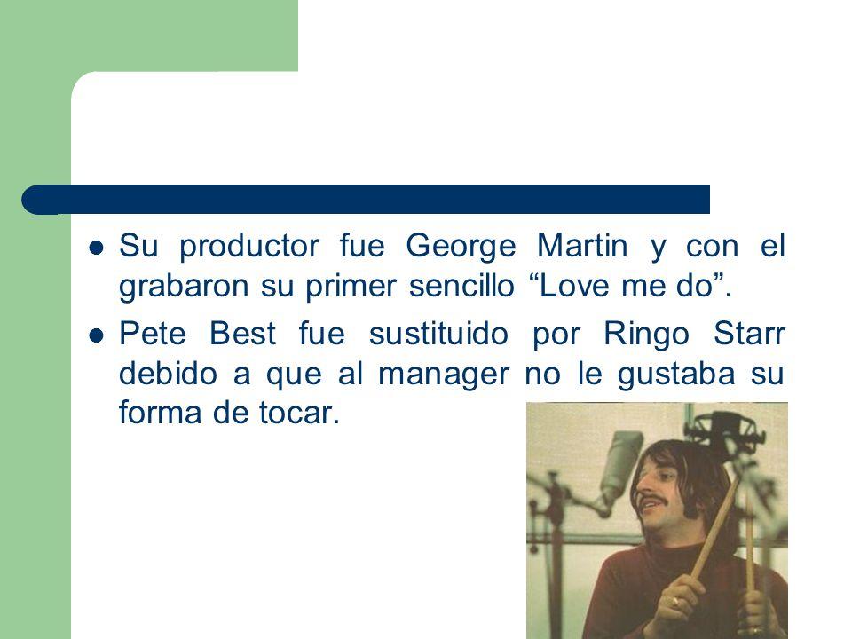 Su productor fue George Martin y con el grabaron su primer sencillo Love me do. Pete Best fue sustituido por Ringo Starr debido a que al manager no le