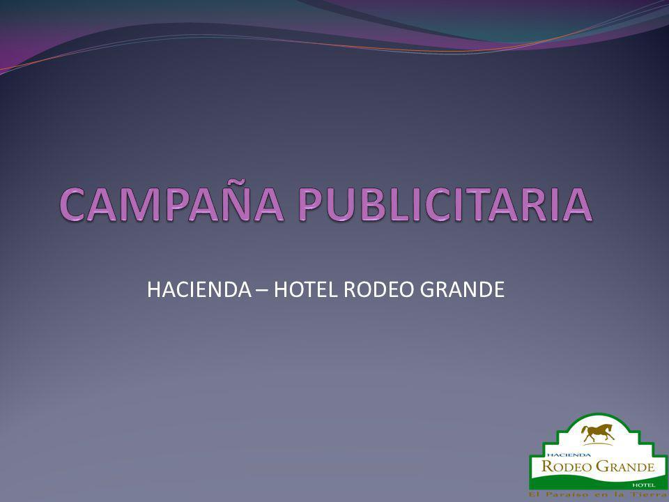HACIENDA – HOTEL RODEO GRANDE