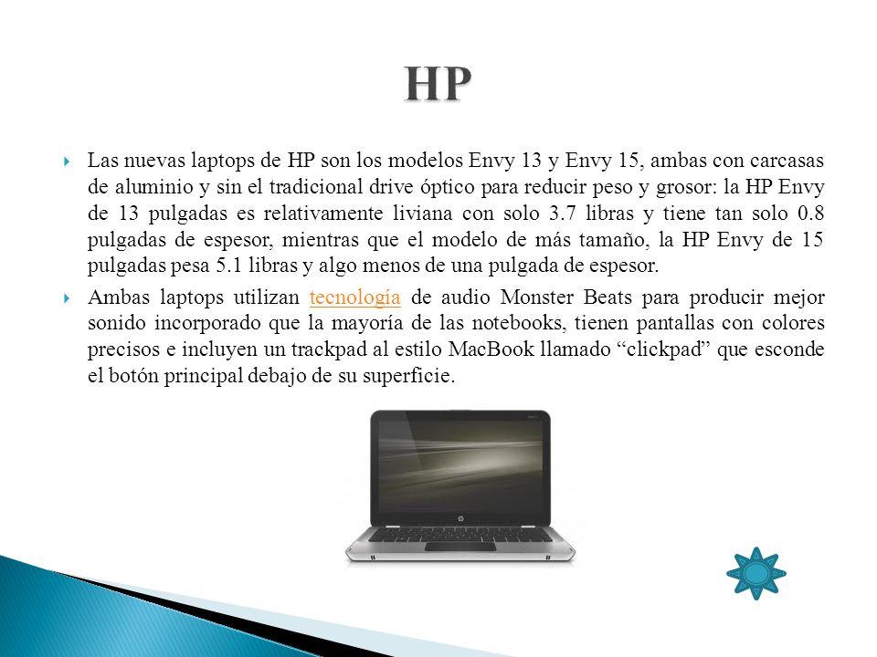 Las nuevas laptops de HP son los modelos Envy 13 y Envy 15, ambas con carcasas de aluminio y sin el tradicional drive óptico para reducir peso y groso