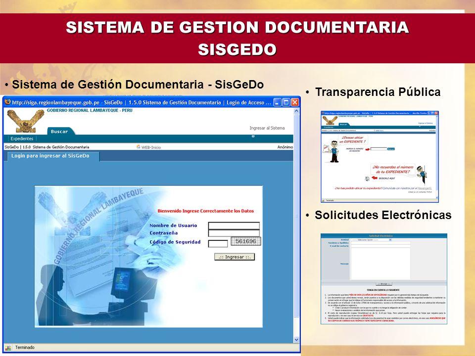 Sistema de Gestión Documentaria - SisGeDo Transparencia Pública Solicitudes Electrónicas SISTEMA DE GESTION DOCUMENTARIA SISGEDO