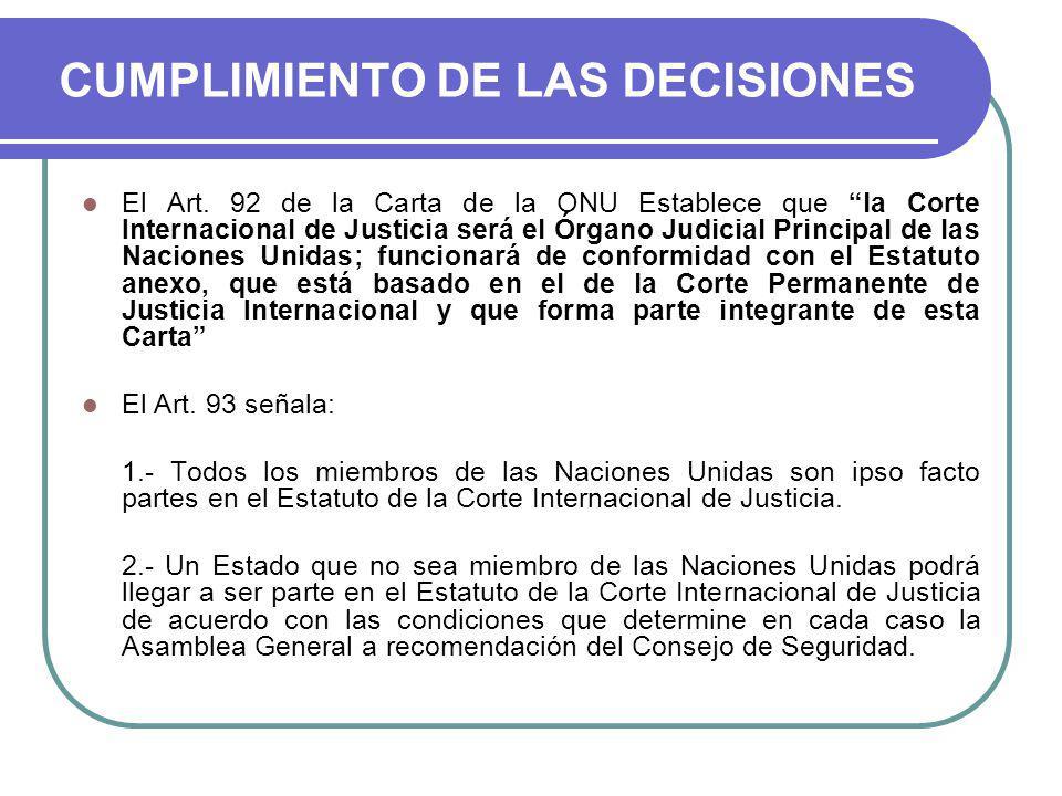 CUMPLIMIENTO DE LAS DECISIONES El Art.