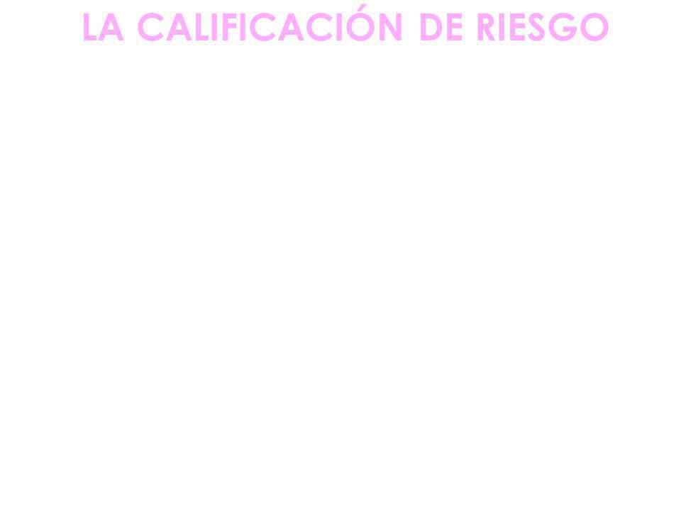 LA CALIFICACIÓN DE RIESGO