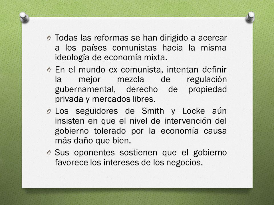O Todas las reformas se han dirigido a acercar a los países comunistas hacia la misma ideología de economía mixta. O En el mundo ex comunista, intenta
