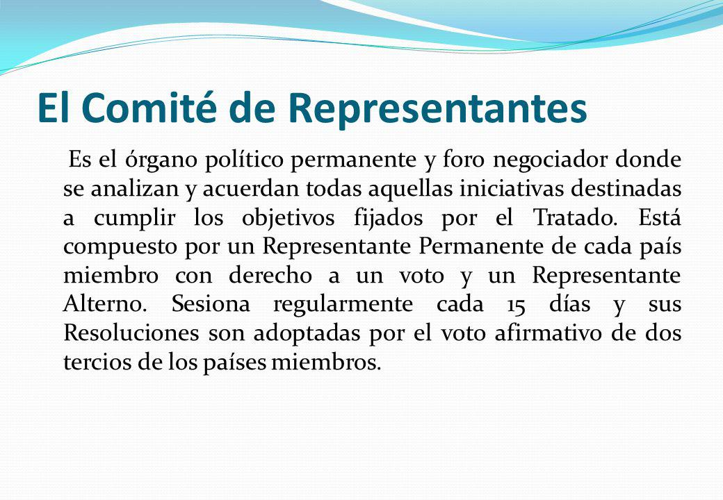 El Comité de Representantes Es el órgano político permanente y foro negociador donde se analizan y acuerdan todas aquellas iniciativas destinadas a cu