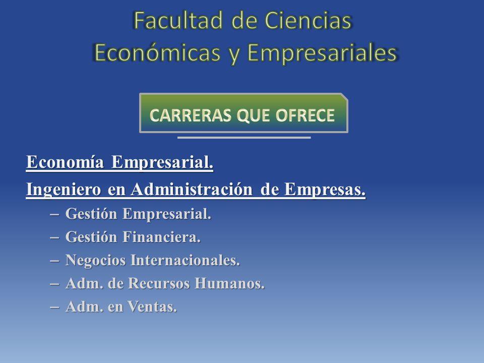 Economía Empresarial. Ingeniero en Administración de Empresas.