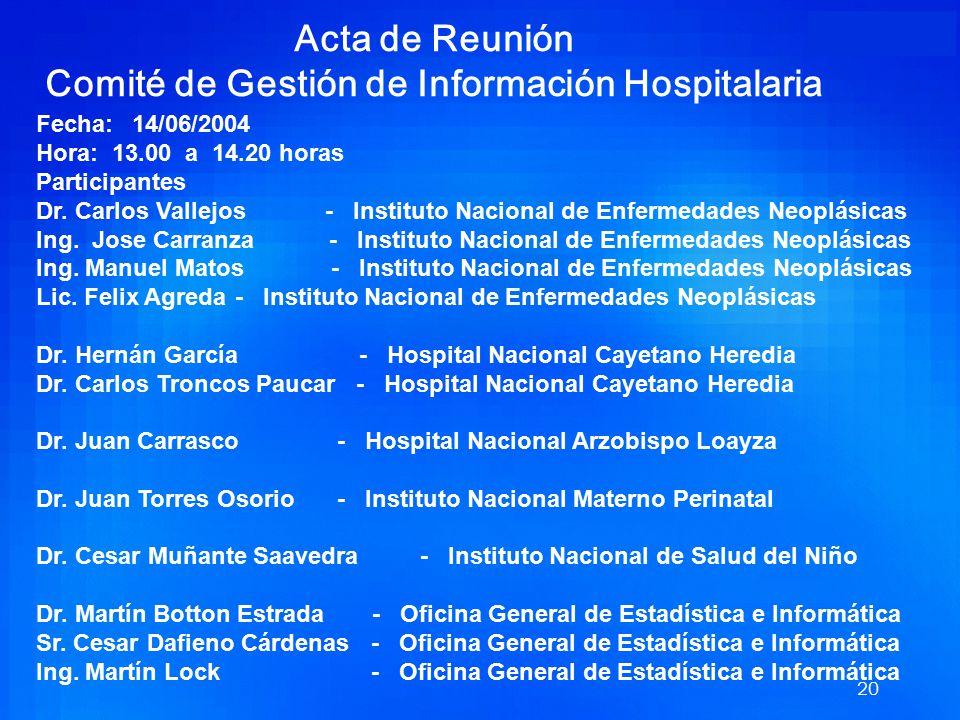 19 Organización de los Comités El Comité de Gestión de Información Hospitalaria, es un ente asesor del más alto nivel de los Hospitales del Ministerio