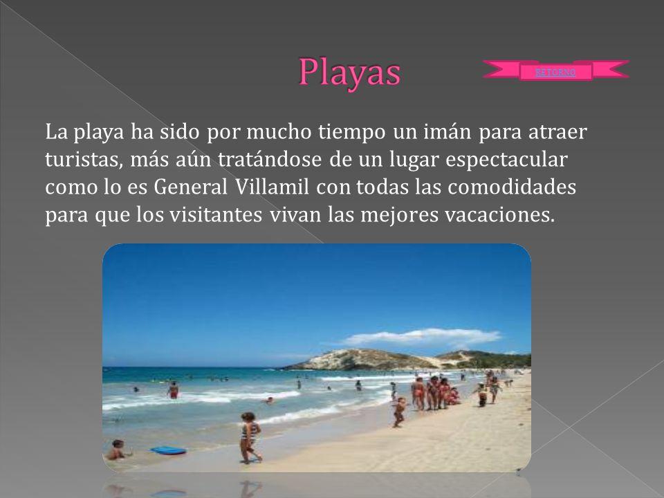 La playa ha sido por mucho tiempo un imán para atraer turistas, más aún tratándose de un lugar espectacular como lo es General Villamil con todas las
