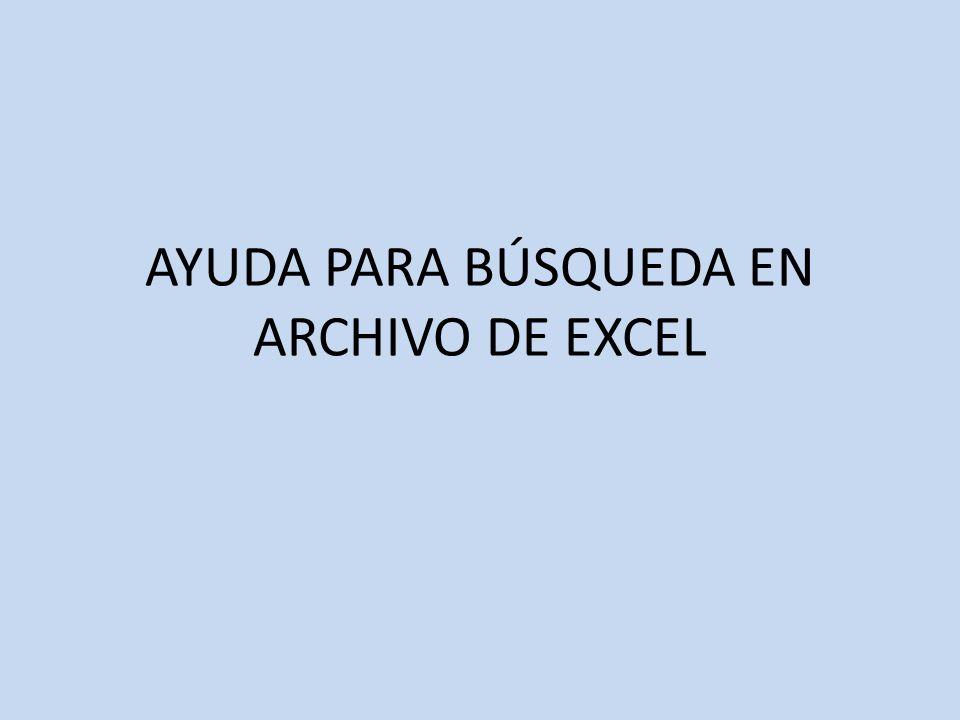 AYUDA PARA BÚSQUEDA EN ARCHIVO DE EXCEL