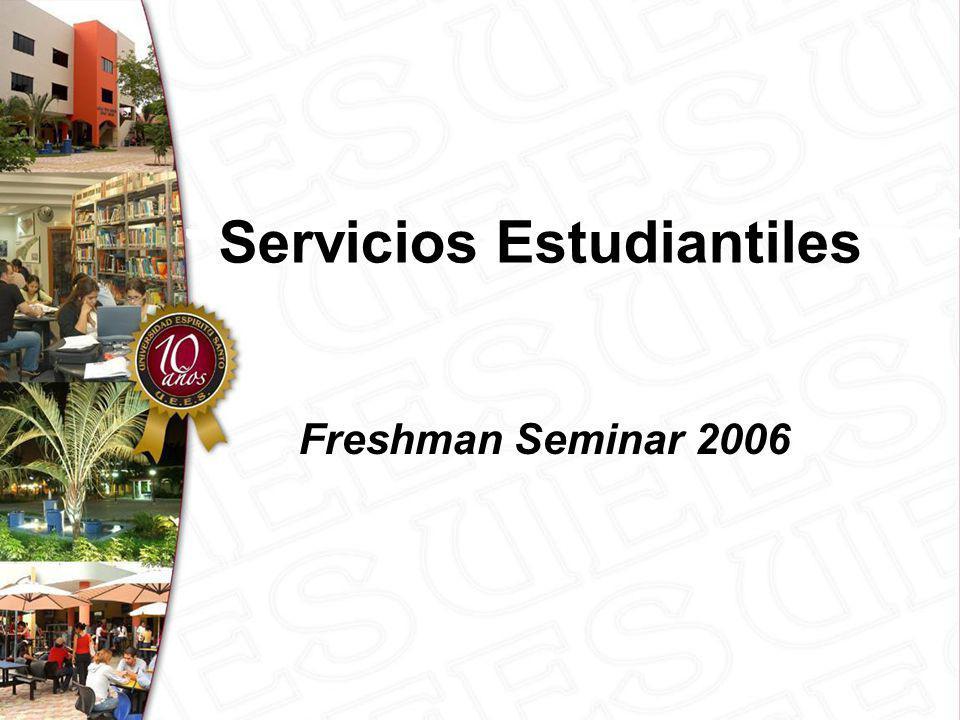 Servicios Estudiantiles Freshman Seminar 2006