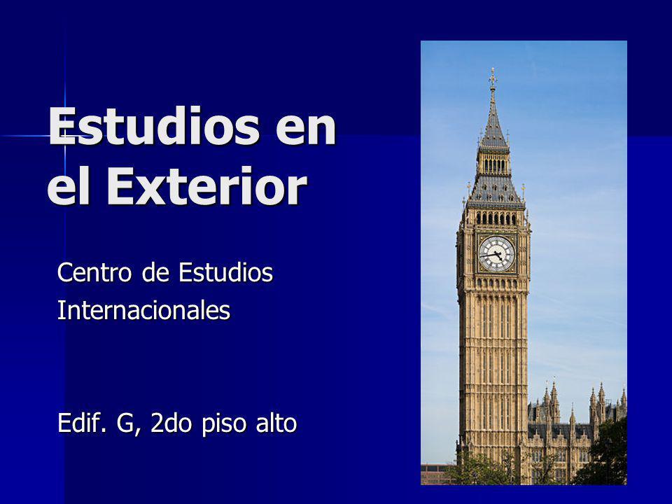 Estudios en el Exterior Centro de Estudios Internacionales Edif. G, 2do piso alto