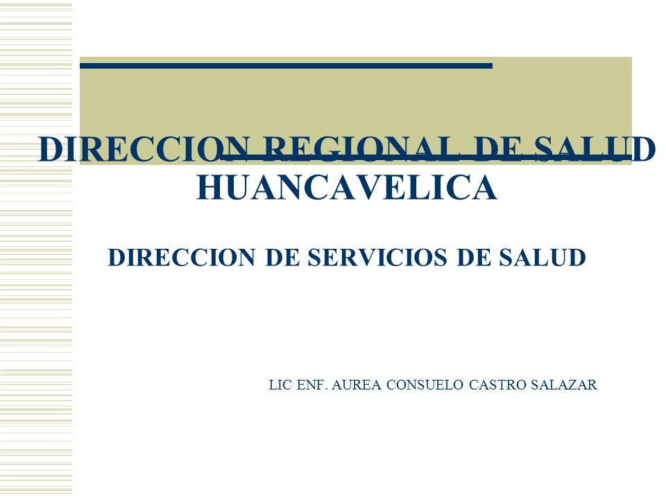 DIRECCION DE SERVICIOS DE SALUD La Direccion de Servicios de Salud tiene dos areas la de Gestión Sanitaria y Servicios Básicos las cuales se encuentran enmarcados dentro de las competencias y objetivos funcionales de la Dirección Ejecutiva de Salud de las Personas, que es un organo de linea dentro de la estructura orgánica de la DIRESA-Huancavelica.