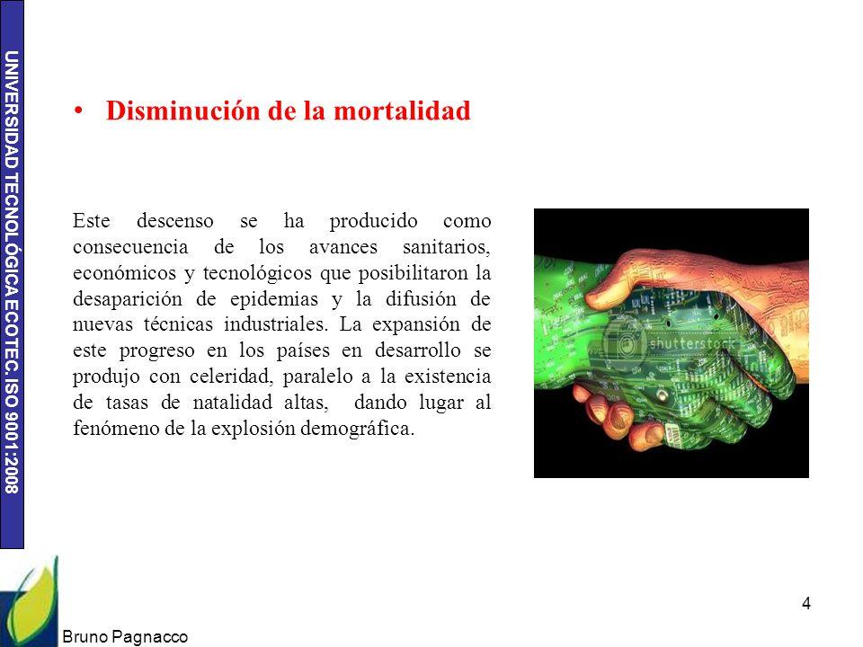UNIVERSIDAD TECNOLÓGICA ECOTEC. ISO 9001:2008 Bruno Pagnacco 4 Disminución de la mortalidad Este descenso se ha producido como consecuencia de los ava
