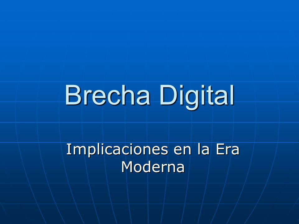 Brecha Digital Implicaciones en la Era Moderna