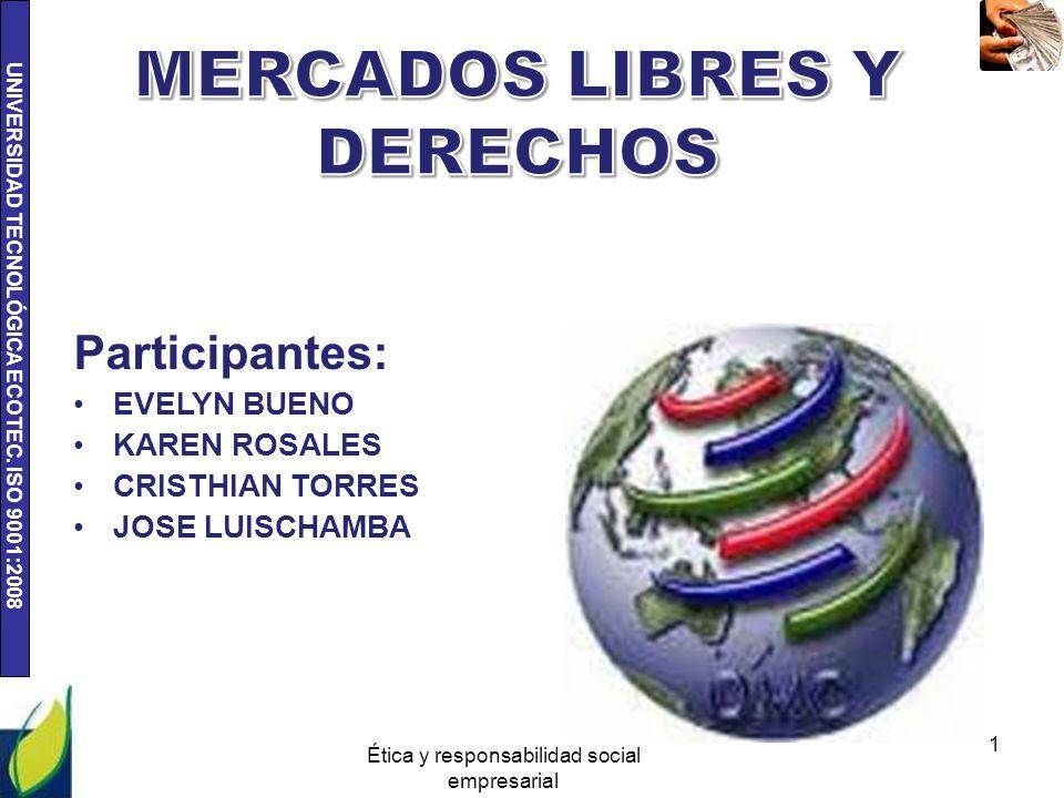 UNIVERSIDAD TECNOLÓGICA ECOTEC. ISO 9001:2008 Ética y responsabilidad social empresarial 2
