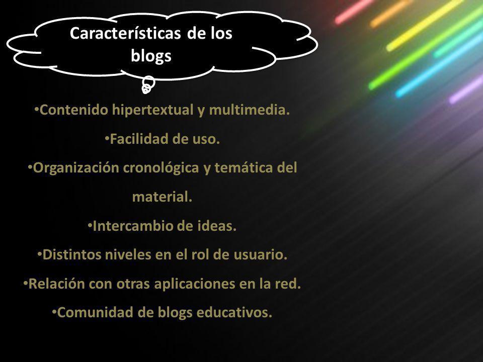 Contenido hipertextual y multimedia. Facilidad de uso. Organización cronológica y temática del material. Intercambio de ideas. Distintos niveles en el