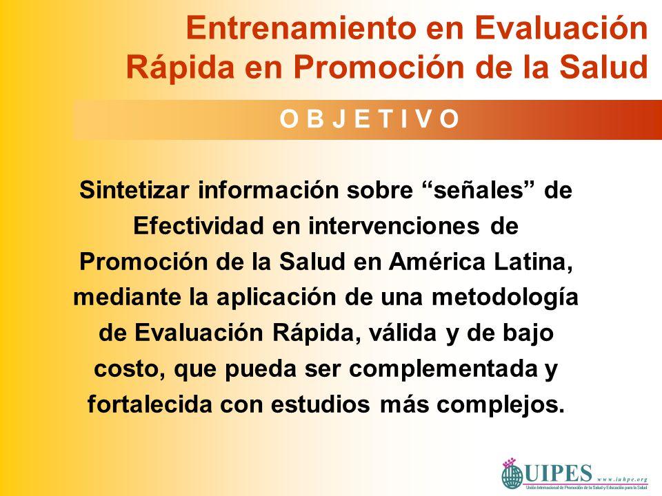 Sintetizar información sobre señales de Efectividad en intervenciones de Promoción de la Salud en América Latina, mediante la aplicación de una metodo