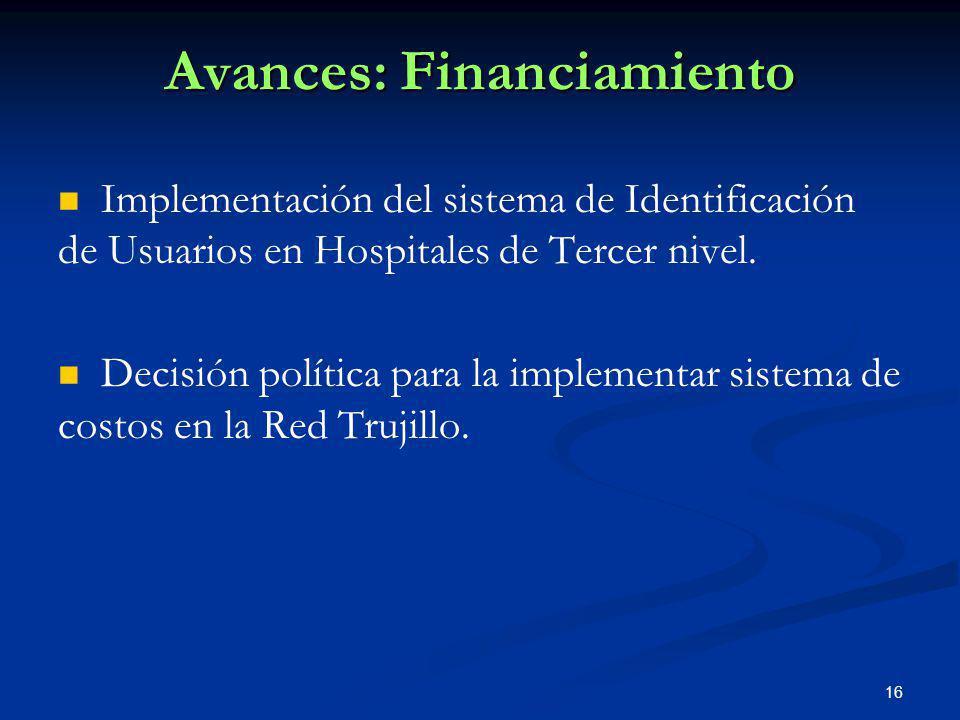 16 Implementación del sistema de Identificación de Usuarios en Hospitales de Tercer nivel. Decisión política para la implementar sistema de costos en