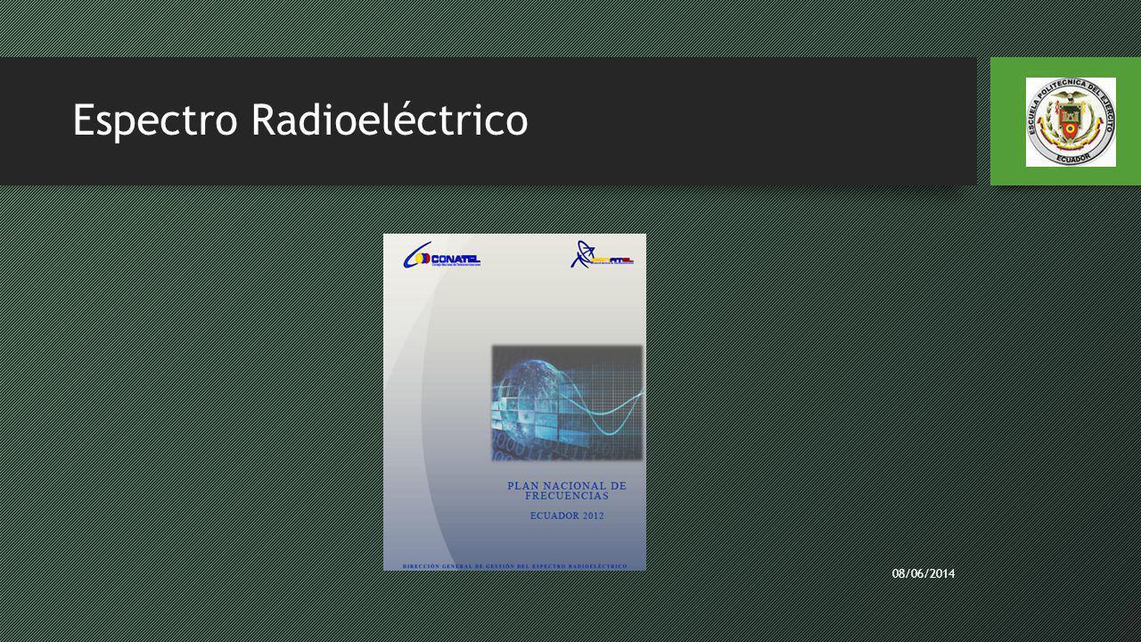 Espectro Radioeléctrico 08/06/2014
