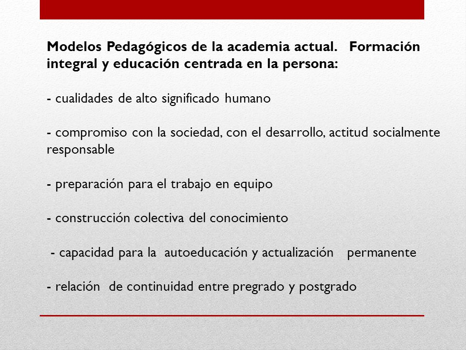 Modelos Pedagógicos de la academia actual.