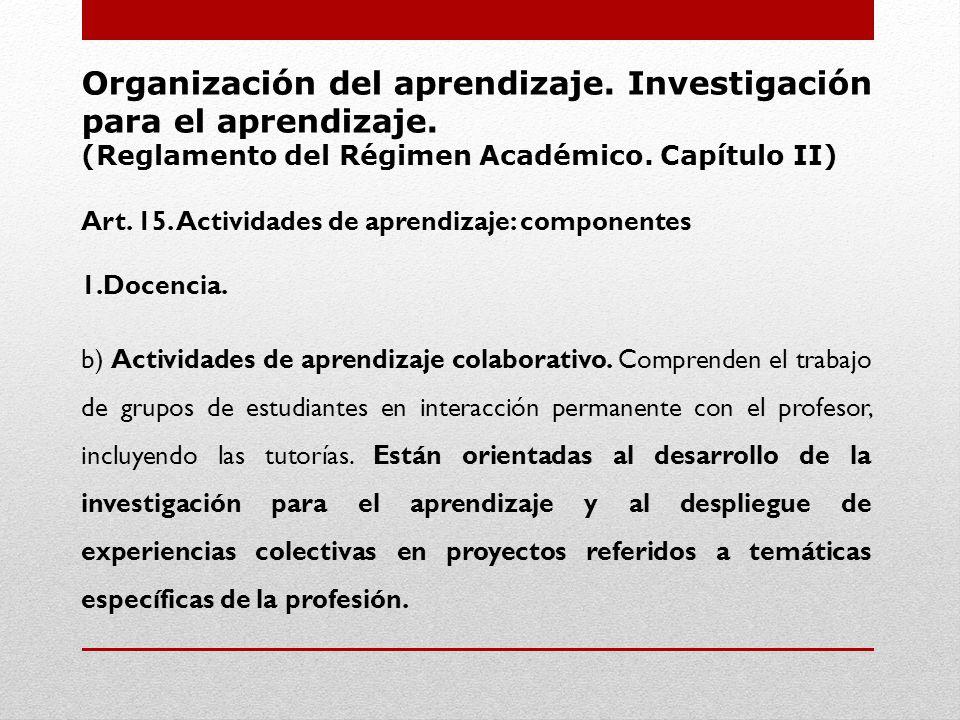 Organización del aprendizaje.Investigación para el aprendizaje.