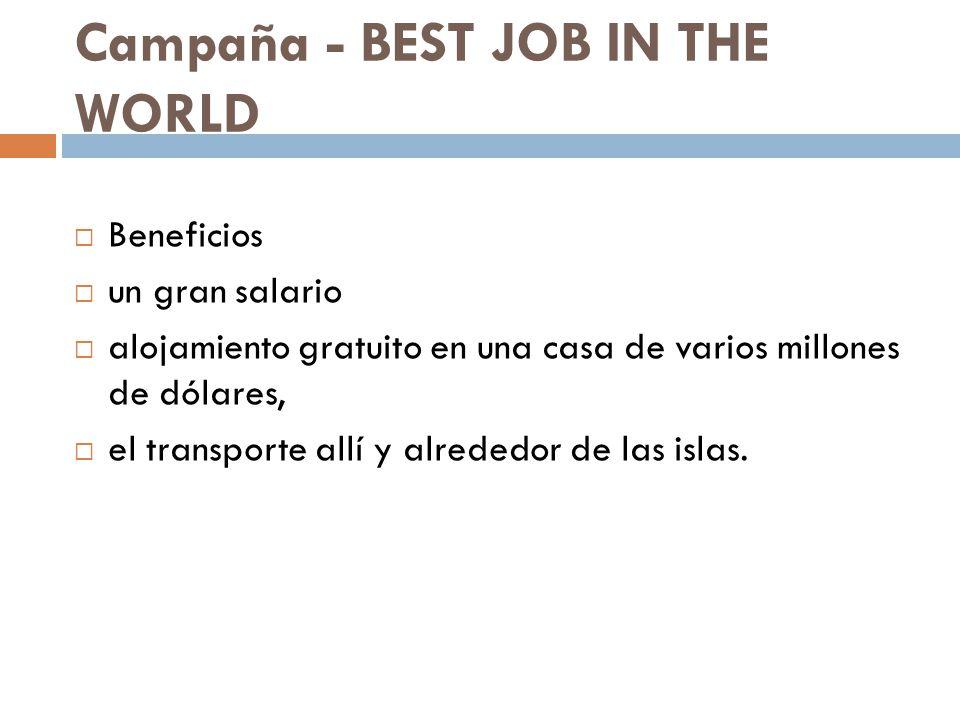Campaña - BEST JOB IN THE WORLD Beneficios un gran salario alojamiento gratuito en una casa de varios millones de dólares, el transporte allí y alrede