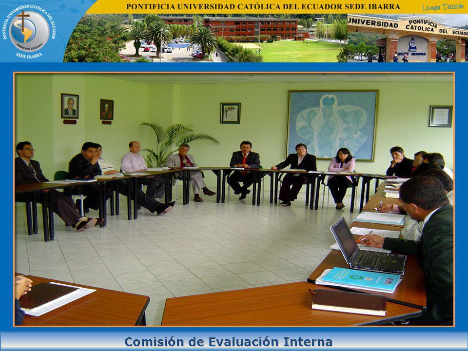 Comisión de Evaluación Interna Comisión de Evaluación Interna