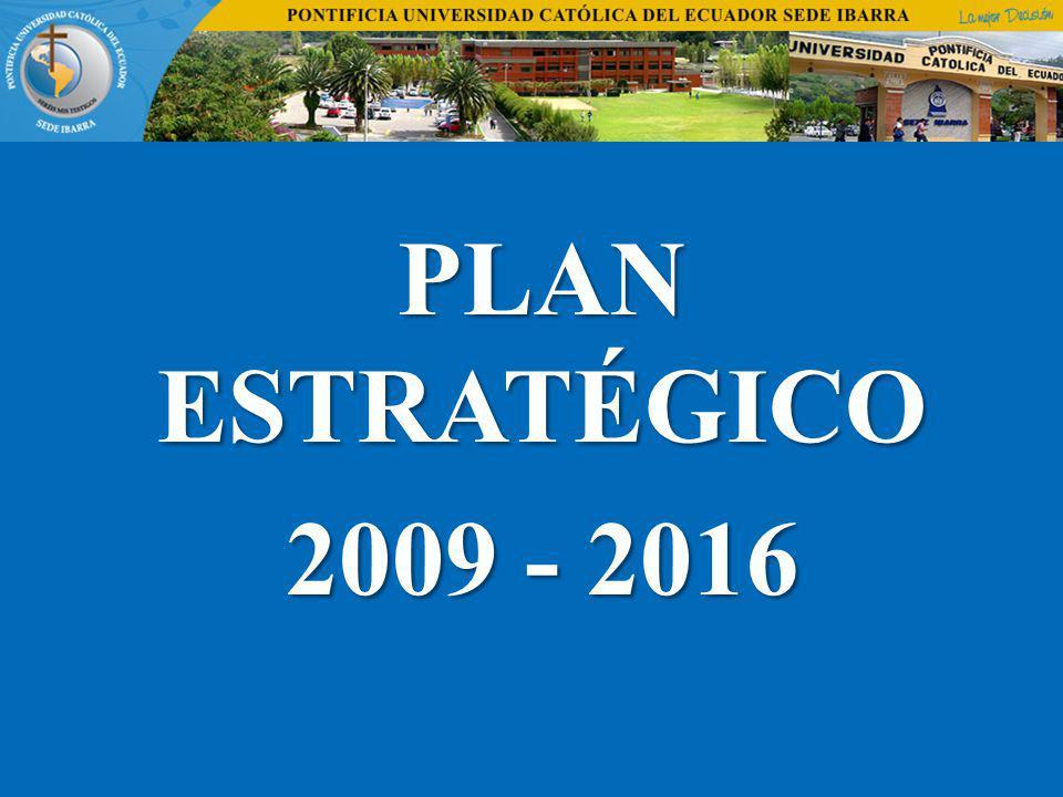 PLAN ESTRATÉGICO 2009 - 2016