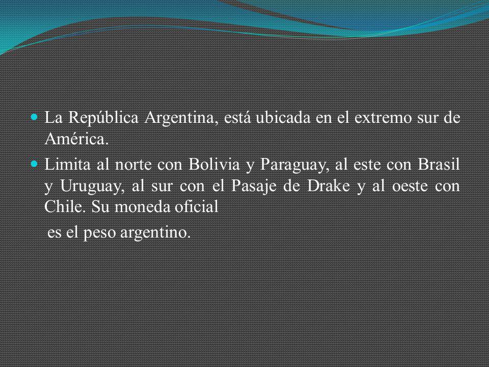 La República Argentina, está ubicada en el extremo sur de América. Limita al norte con Bolivia y Paraguay, al este con Brasil y Uruguay, al sur con el